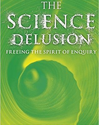 Books we Like — The Science Delusion
